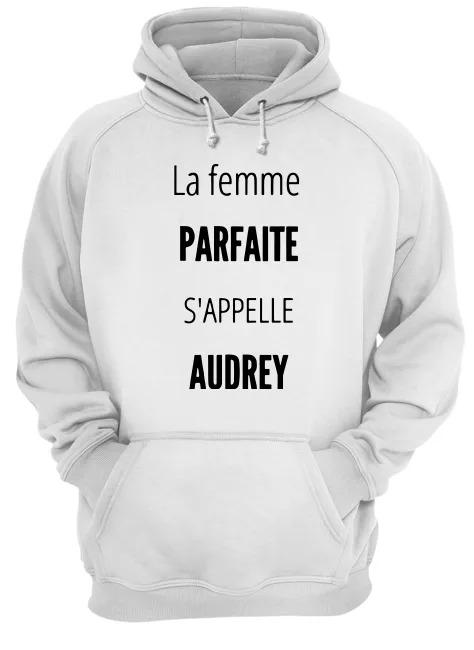 La Femme Parfaite S'appelle Audrey Hoodie