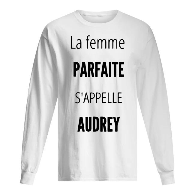 La Femme Parfaite S'appelle Audrey Longsleeve Tee