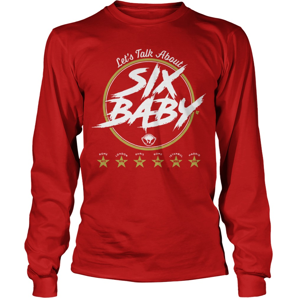 Let's Talk About Six Baby Longsleeve Tee