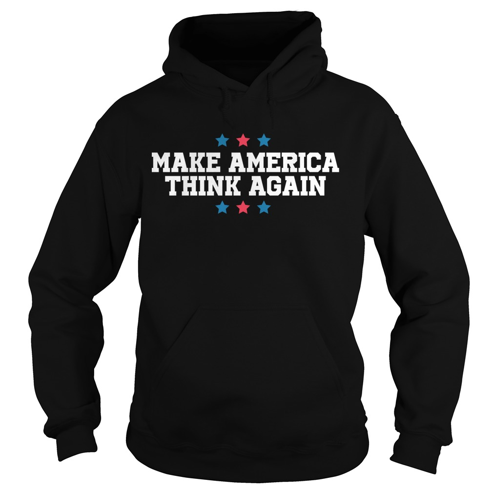 Linz Defranco Make America Think Again Hoodie