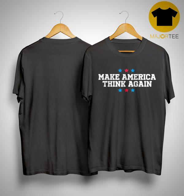 Linz Defranco Make America Think Again Shirt