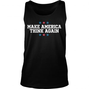 Linz Defranco Make America Think Again Tank Top