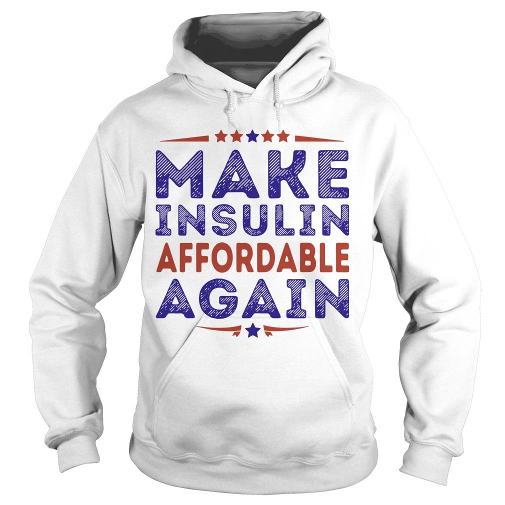 Make Insulin Affordable Again Hoodie
