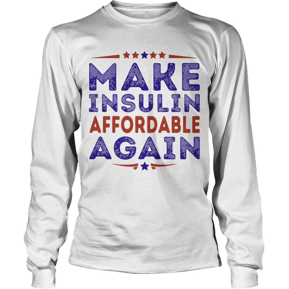 Make Insulin Affordable Again Longsleeve Tee