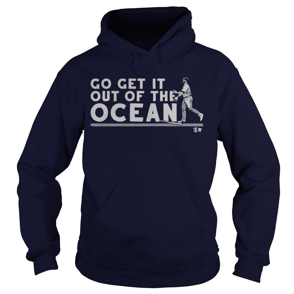 Max Muncy Go Get It Out Of The Ocean Hoodie