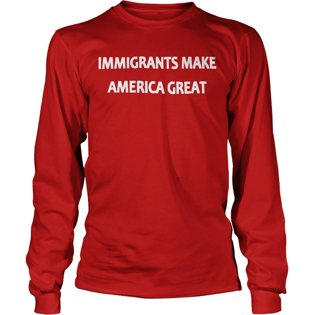 Mexican Rug Dealer Immigrants Make America Great Longsleeve Tee
