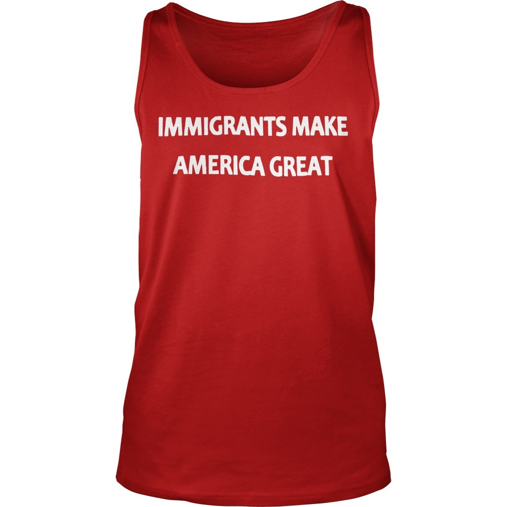 Mexican Rug Dealer Immigrants Make America Great Tank Top