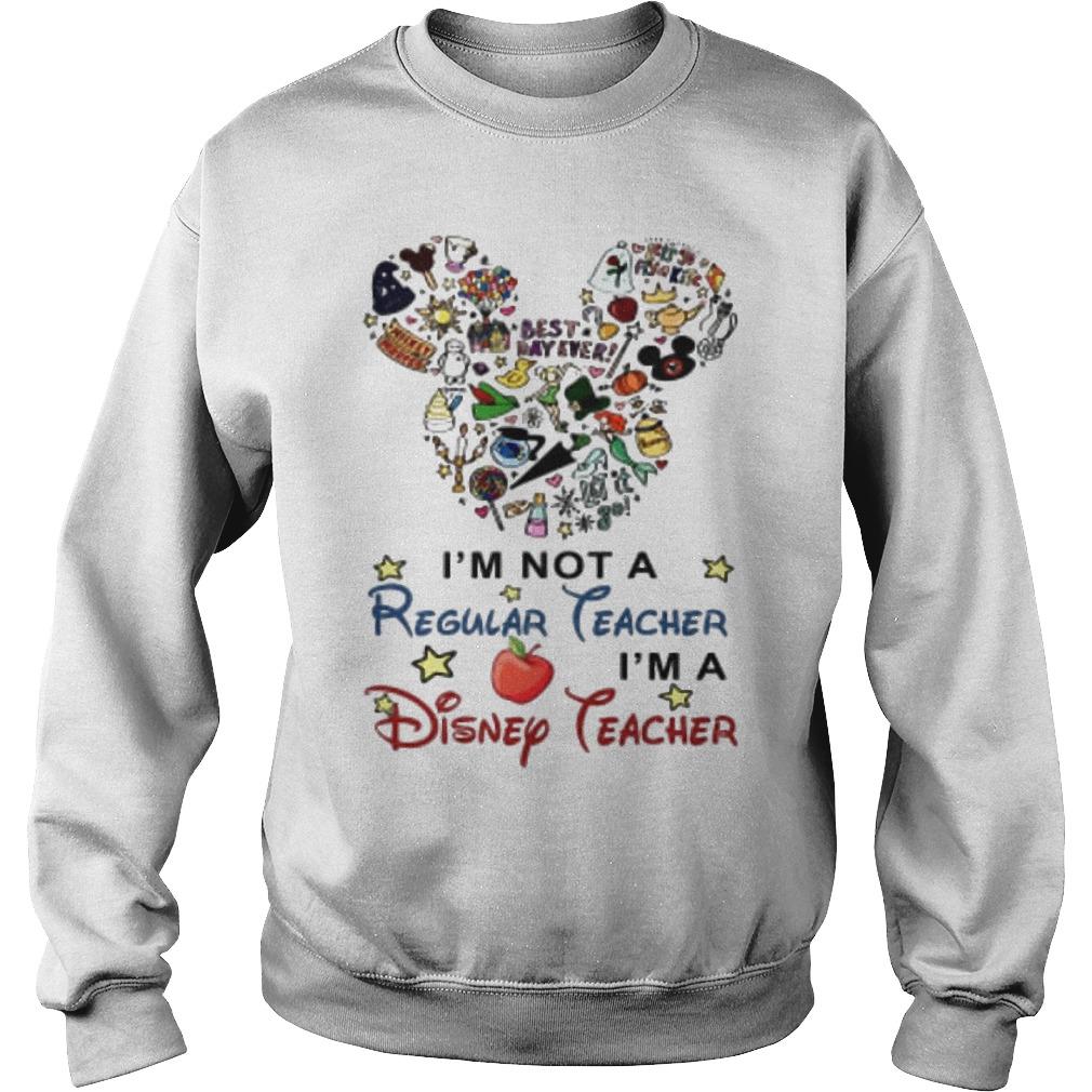Mickey Mouse I'm Not A Regular Teacher I'm A Disney Teacher Sweater