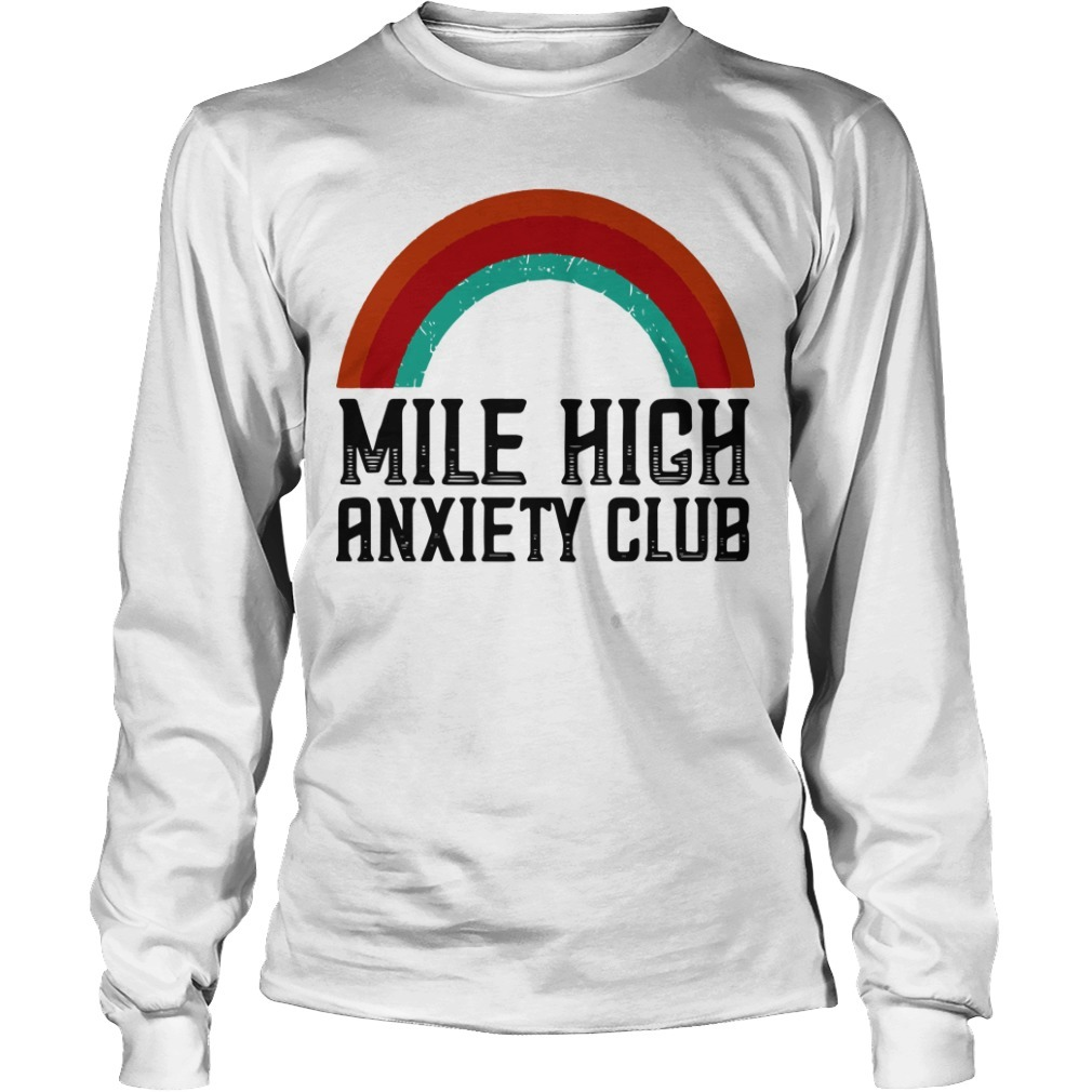 Mile High Anxiety Club Longsleeve Tee
