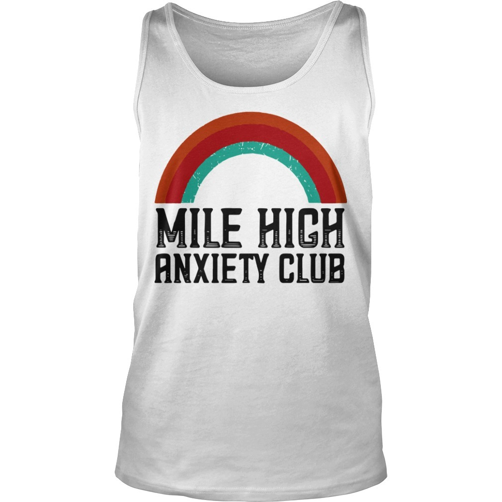 Mile High Anxiety Club Tank Top