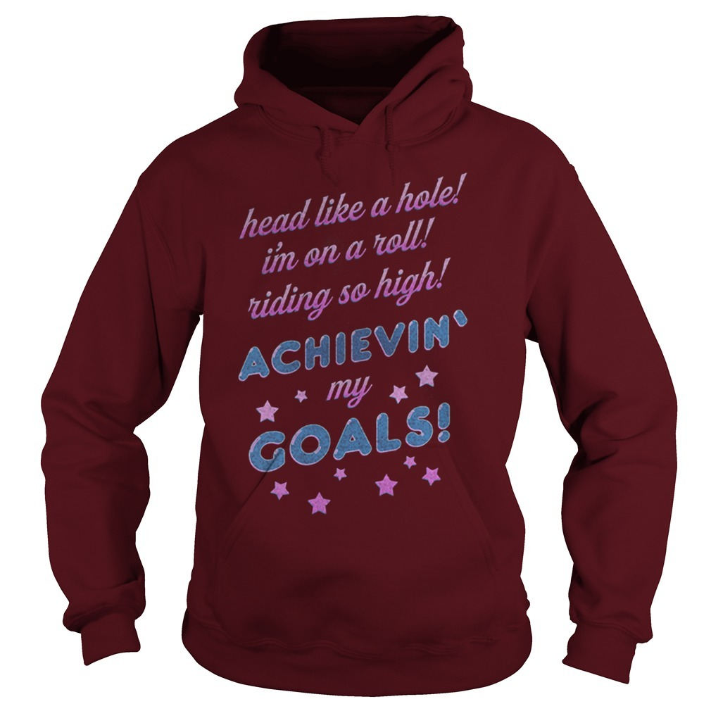 Nine Inch Nails Head Like A Hole I'm On A Roll Riding So High Achievin My Goals Hoodie