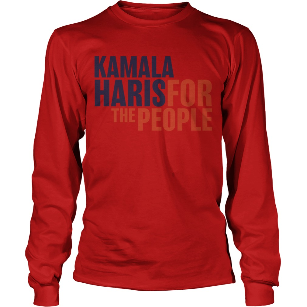Nineteen Presidential Candidates Kamala Harris For People Longsleeve Tee