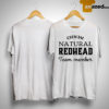 Official Natural Redhead Team Member Shirt
