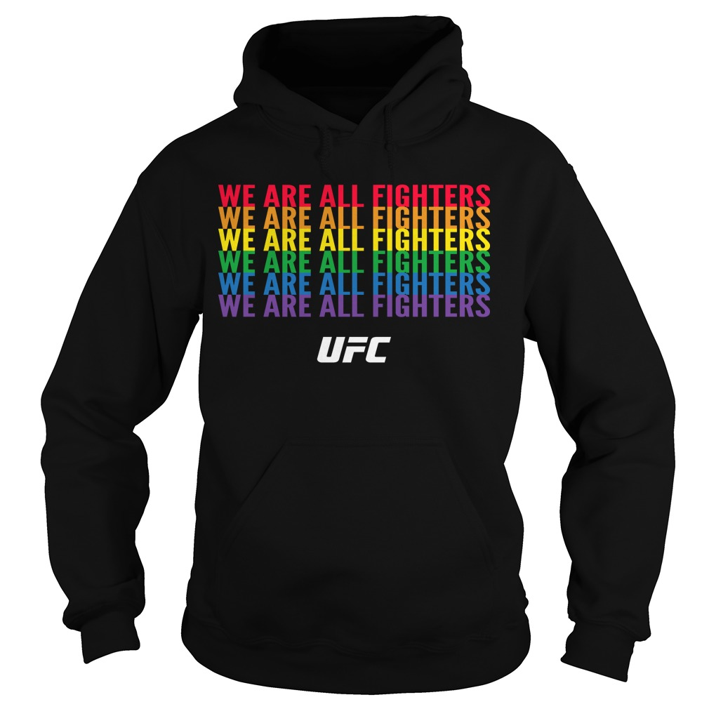 Pride Month We Are All Fighters Hoodie