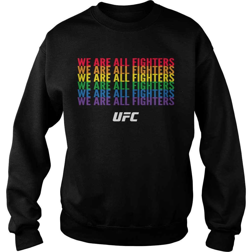 Pride Month We Are All Fighters Sweater
