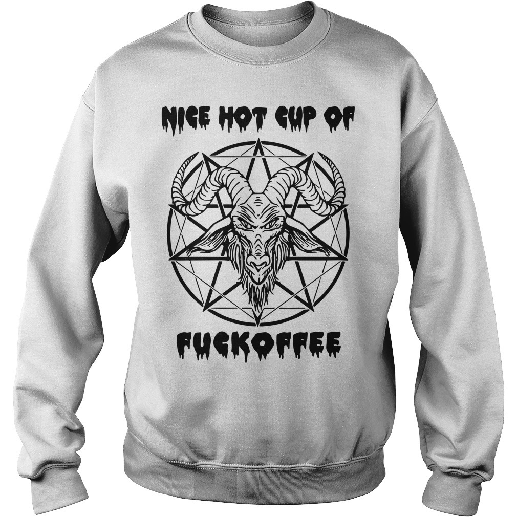 Satan Nice Hot Cup Of Fuckoffee Sweater