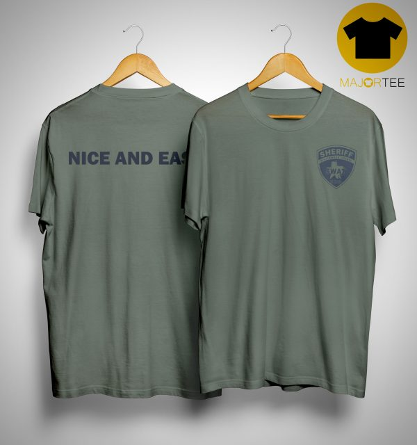 Sheriff Swat Nice And Easy Shirt