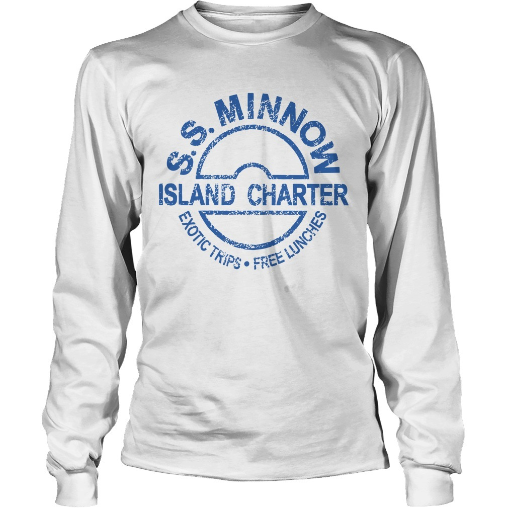 Ss Minnow Island Charter Exotic Trips Free Lunches Long Sleeve Tee