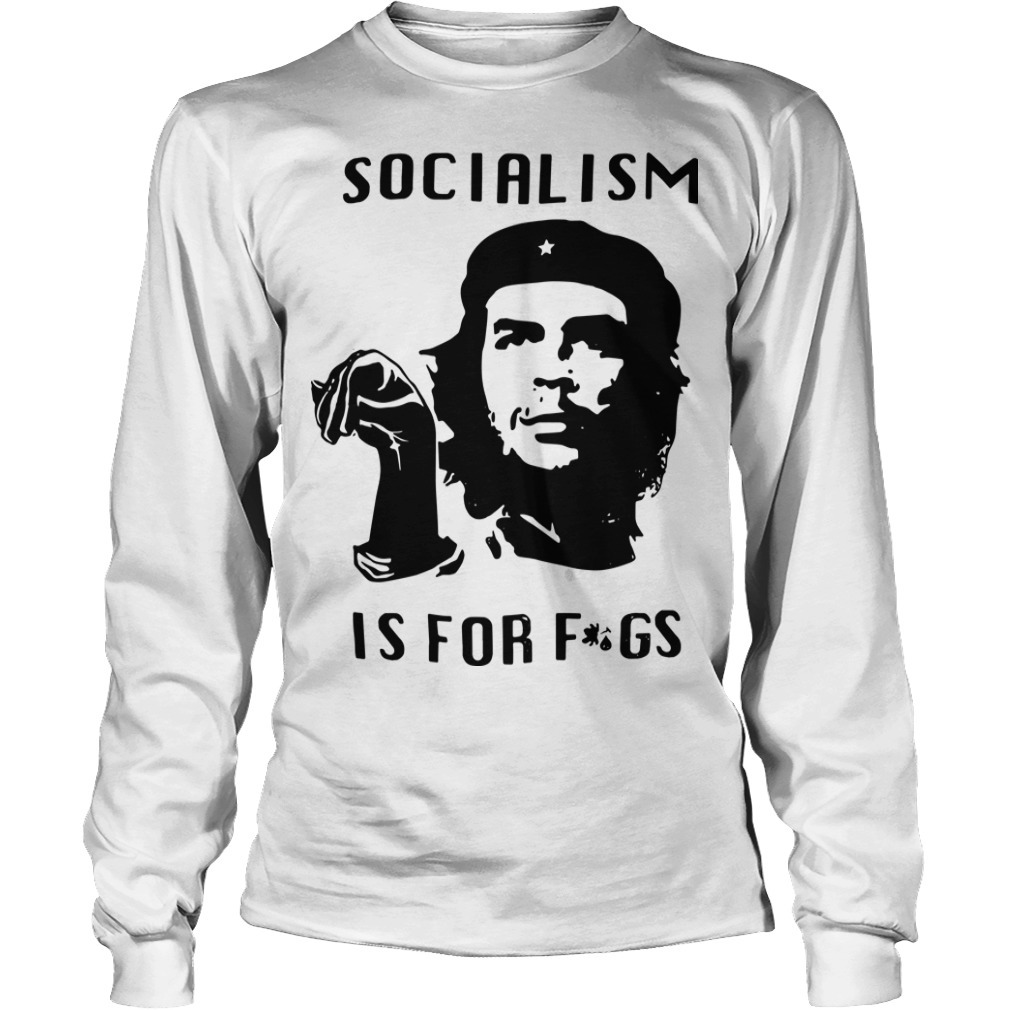 Steven Crowder Socialism Is For Fags Long Sleeve Tee