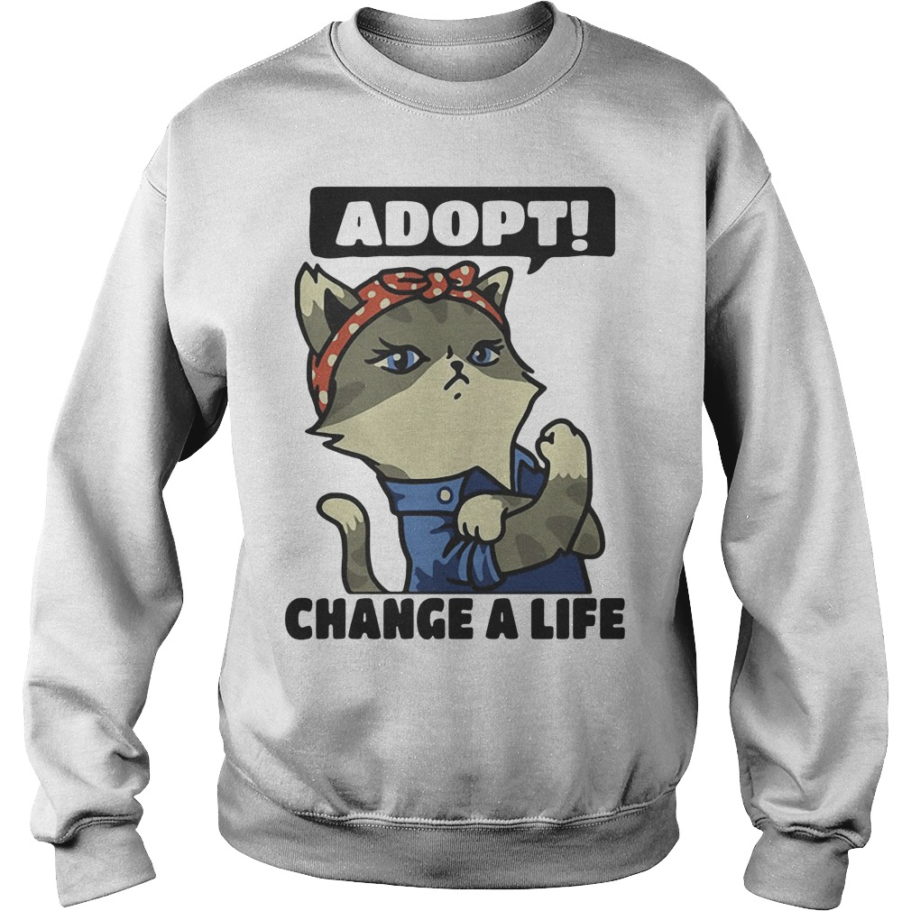 Strong Cat Lady Adopt Change A Life Sweater
