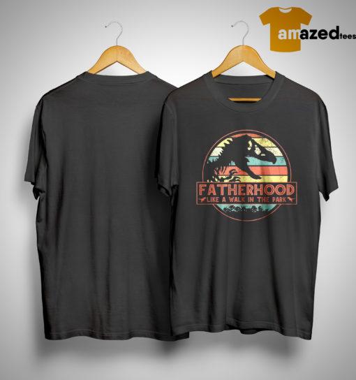 Sunset T Rex Fatherhood Like A Walk In The Park Shirt