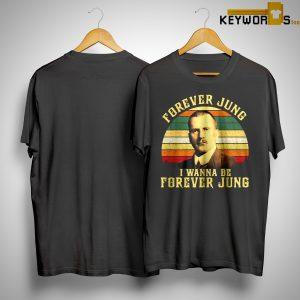 Sunset Vintage Forever Jung I Wanna Be Forever Jung Shirt
