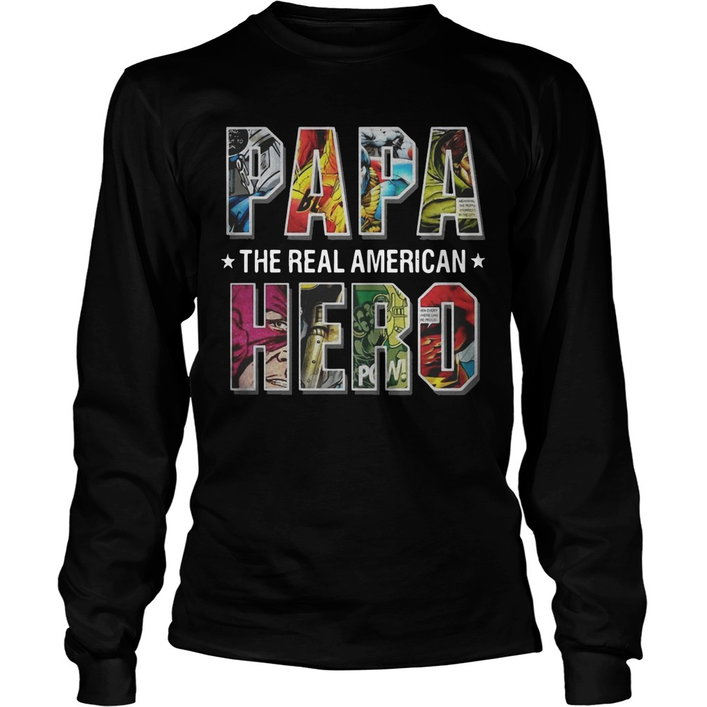 Superheroes Papa The Real American Hero Longsleeve Tee