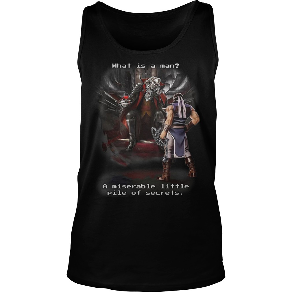 Symphony Of The Night What Is A Man A Miserable Little Pile Of Secrets Tank Top