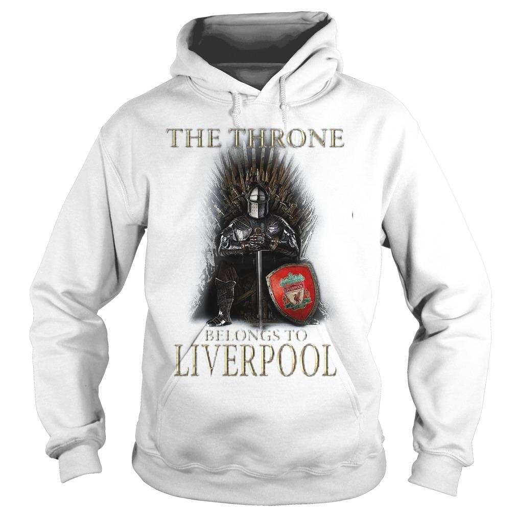 The Throne Belongs To Liverpool Hoodie