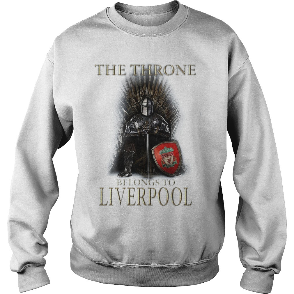 The Throne Belongs To Liverpool Sweater