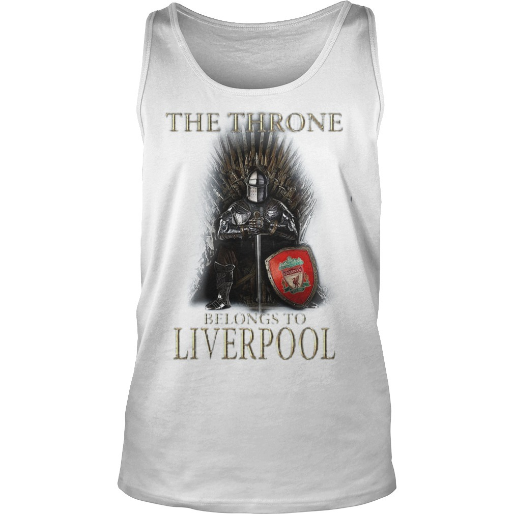 The Throne Belongs To Liverpool Tank Top