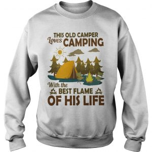 This Old Camper Loves Camping With The Best Flame Of His Life Sweater