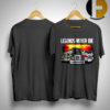 Trucks Legends Never Die Shirt