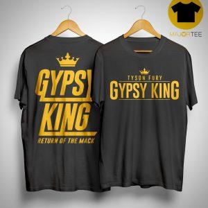 Tyson Fury Gypsy King Return Of The Mack Shirt