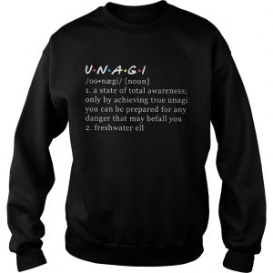 Unagi Noun A State Of Total Awareness Only By Achieving True Unagi Sweater