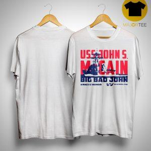 Uss John Mccain Big Bad John T Shirt