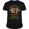 Vintage Sunset Nonsense I Have Not Yet Begun To Defile Myself Shirt