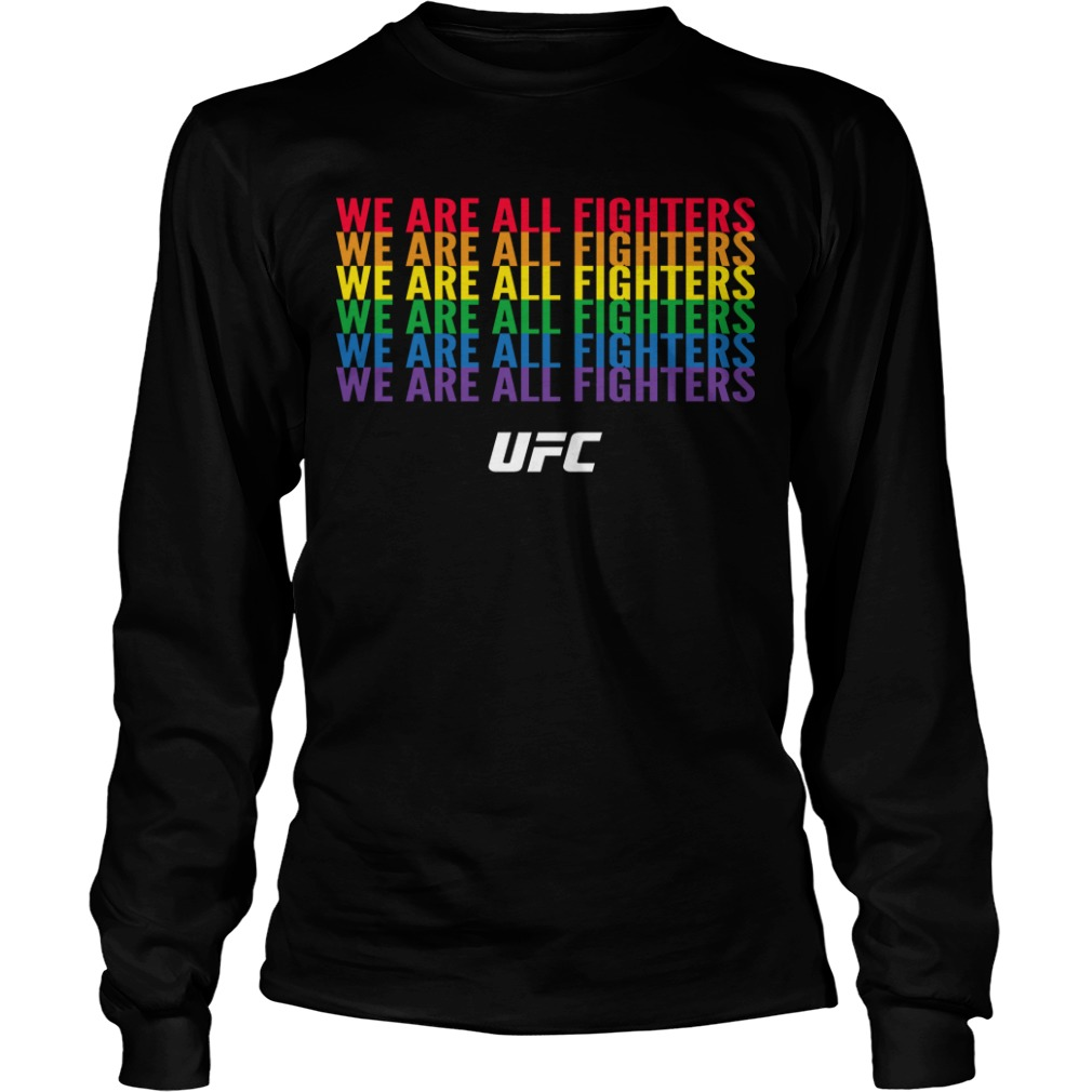 We Are All Fighters Ufc Longsleeve Tee