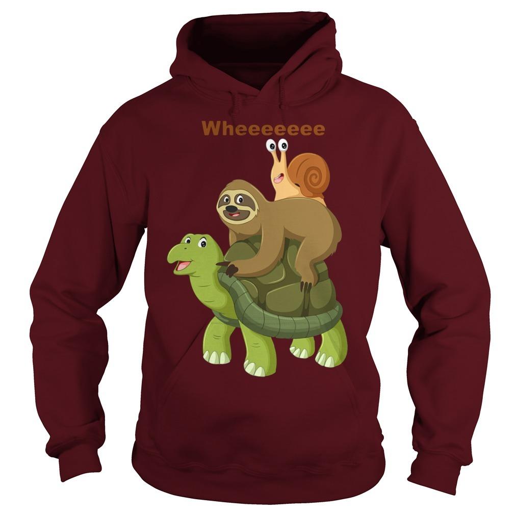 Wheeeeeee Sloth And Best Friend Turtles And Snail Hoodie