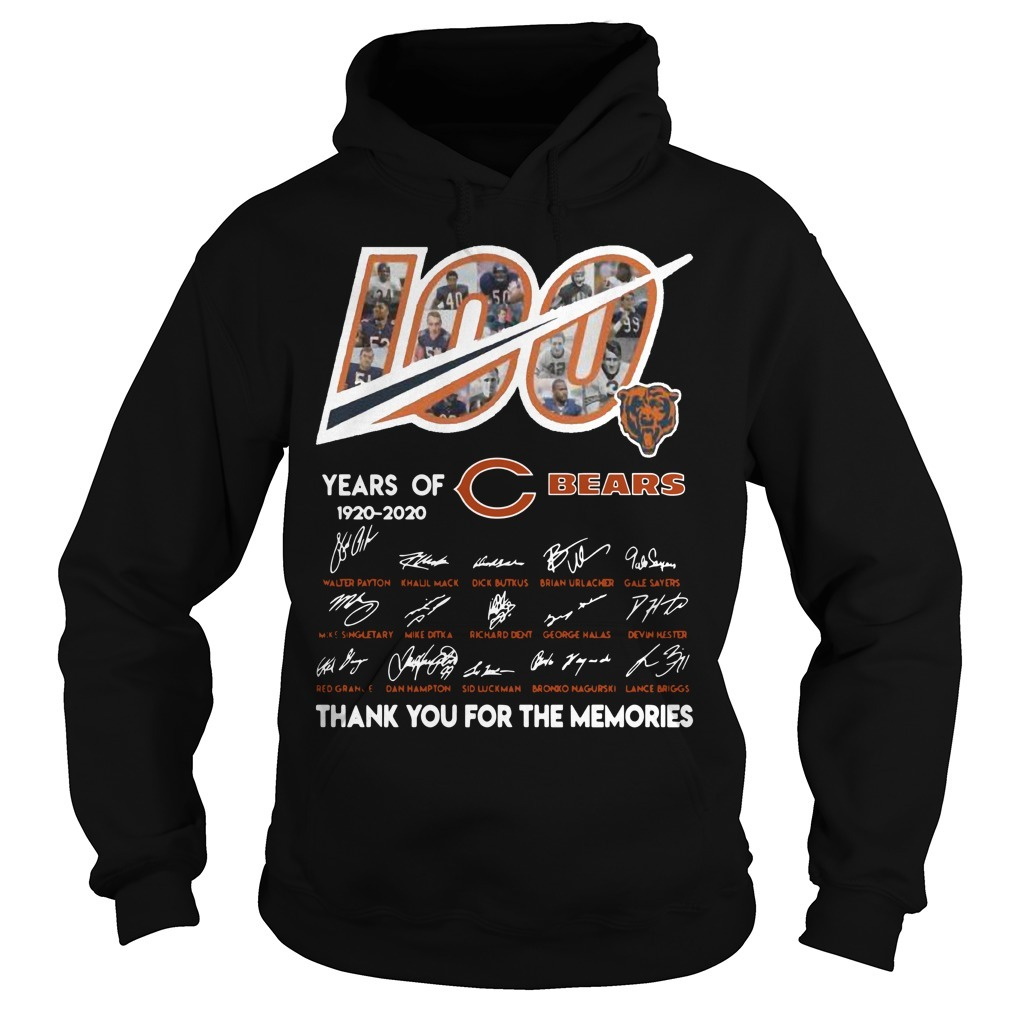 100 Years Of Chicago Bears 1920 2020 Thanks For The Memories Hoodie