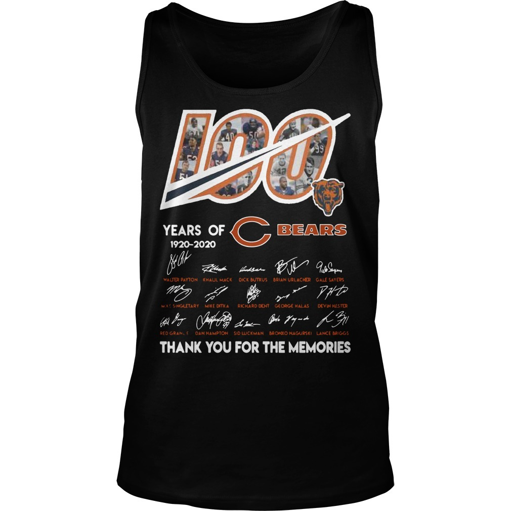 100 Years Of Chicago Bears 1920 2020 Thanks For The Memories Tank Top