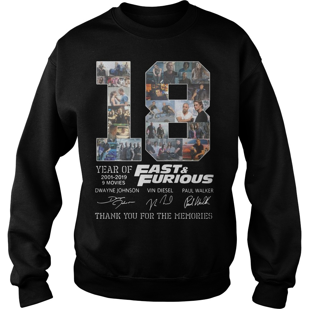 18 Years Of Fast And Furious 2001 2019 9 Movies Thank You For The Memories Sweater