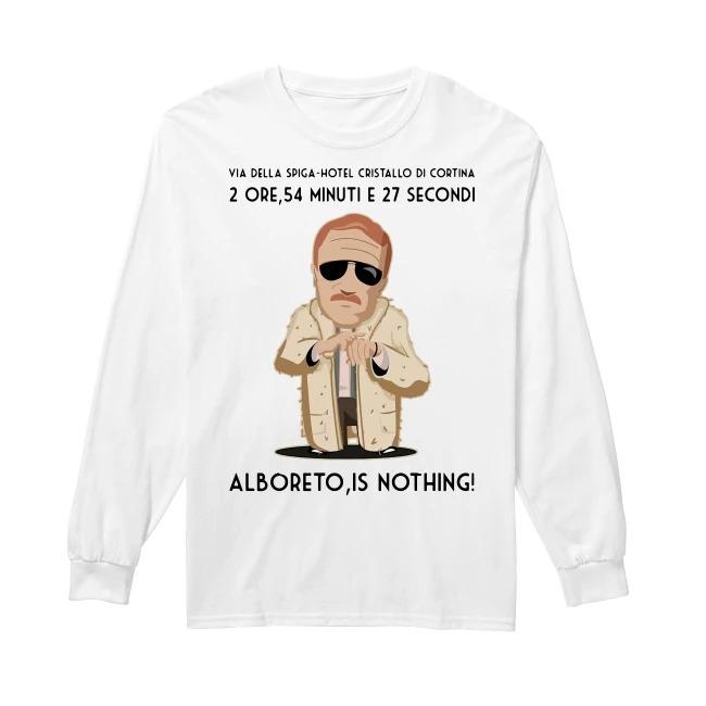 2 Ore 54 Minuti E 27 Secondi Alboreto Is Nothing Longsleeve Tee