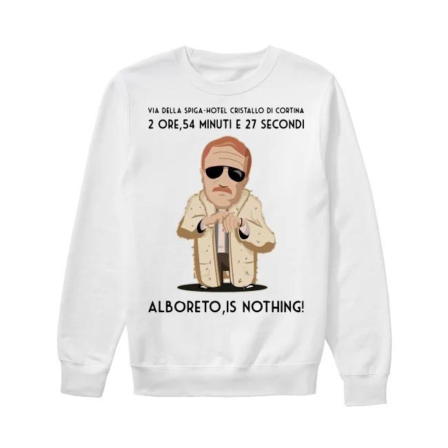 2 Ore 54 Minuti E 27 Secondi Alboreto Is Nothing Sweater