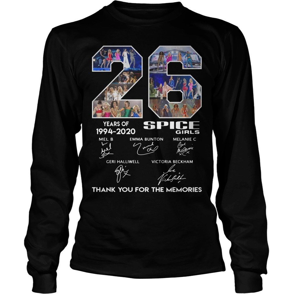 26 Years Of Spice Girls 1994 2020 Thank You For The Memories Long sleeve Tee