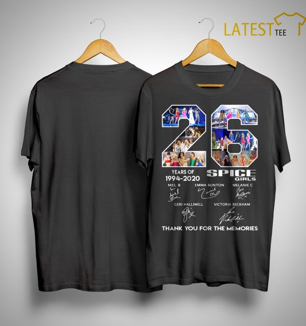 26 Years Of Spice Girls 1994 2020 Thank You For The Memories Shirt