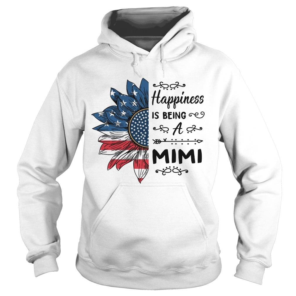 American Flag Sunflower Happiness Is Being A Mimi Hoodie