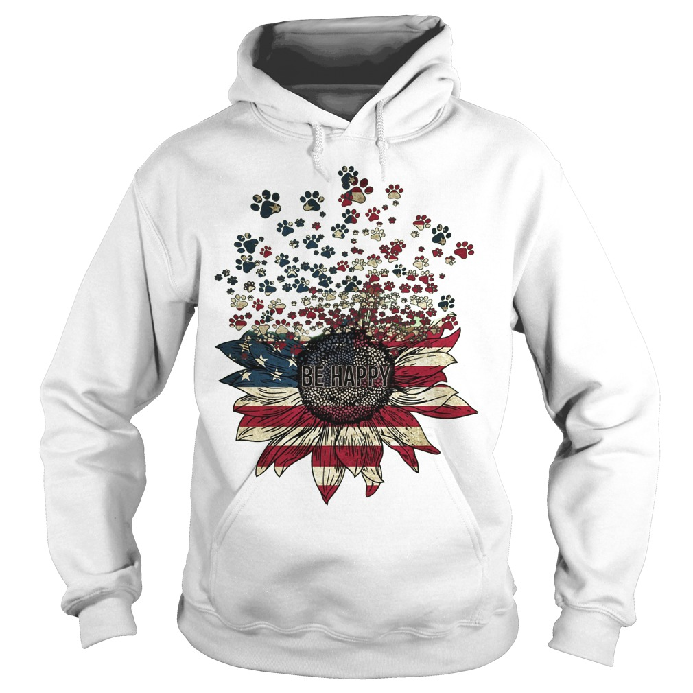 American Flag Sunflower Paw Dogs Be Happy Hoodie