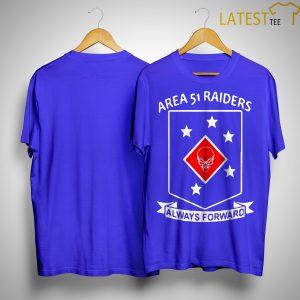 Area 51 Raiders Always Forward Shirt