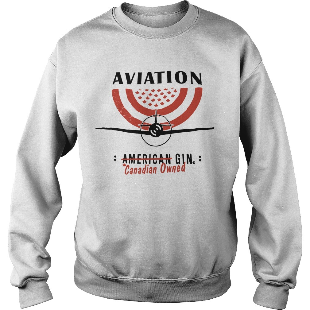 Aviation American Gin Canadian Owned Sweater